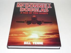 McDonnell Douglas: Tale of Two Giants (Yenne 1986)